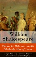 ebook: Othello, der Mohr von Venedig / Othello, the Moor of Venice - Zweisprachige Ausgabe