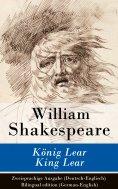 eBook: König Lear / King Lear - Zweisprachige Ausgabe (Deutsch-Englisch) / Bilingual edition (German-Englis