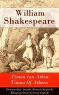 ebook: Timon von Athen / Timon Of Athens - Zweisprachige Ausgabe (Deutsch-Englisch)