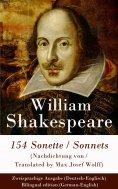ebook: 154 Sonette (Nachdichtung von / Translated by Max Josef Wolff) / Sonnets - Zweisprachige Ausgabe (De