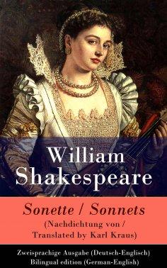 ebook: Sonette (Nachdichtung von / Translated by Karl Kraus) / Sonnets - Zweisprachige Ausgabe (Deutsch-Eng