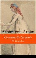 eBook: Gesammelte Gedichte - 71 Gedichte