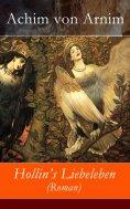 eBook: Hollin's Liebeleben (Roman)