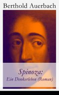 eBook: Spinoza: Ein Denkerleben (Roman)
