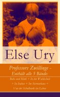 ebook: Professors Zwillinge - Enthält alle 5 Bände