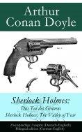 eBook: Sherlock Holmes: Das Tal des Grauens / Sherlock Holmes: The Valley of Fear
