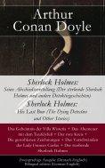 ebook: Sherlock Holmes: Seine Abschiedsvorstellung (Der sterbende Sherlock Holmes und andere Detektivgeschi