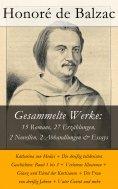 eBook: Gesammelte Werke: 15 Romane, 27 Erzählungen, 2 Novellen, 2 Abhandlungen & Essays