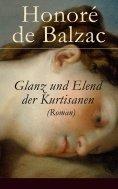 eBook: Glanz und Elend der Kurtisanen (Roman)