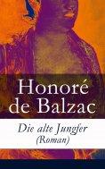 ebook: Die alte Jungfer (Roman)