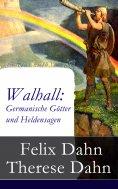 eBook: Walhall: Germanische Götter und Heldensagen