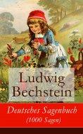 eBook: Deutsches Sagenbuch (1000 Sagen)