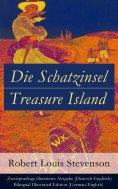 eBook: Die Schatzinsel / Treasure Island - Zweisprachige illustrierte Ausgabe (Deutsch-Englisch) / Bilingua
