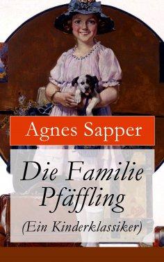 eBook: Die Familie Pfäffling (Ein Kinderklassiker)