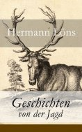 eBook: Geschichten von der Jagd