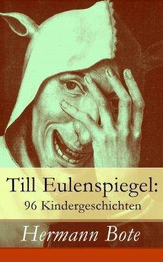 eBook: Till Eulenspiegel: 96 Kindergeschichten