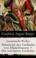 eBook: Gesammelte Werke: Abenteuer des Freiherrn von Münchhausen + Die schönsten Gedichte