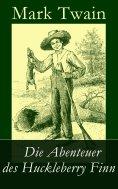 eBook: Die Abenteuer des Huckleberry Finn