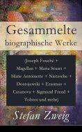 eBook: Gesammelte biographische Werke
