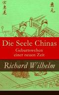 eBook: Die Seele Chinas - Geburtswehen einer neuen Zeit