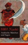 ebook: 1001 Nacht: Arabische Märchen und Sagen