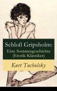 eBook: Schloß Gripsholm: Eine Sommergeschichte (Erotik Klassiker)