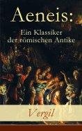 ebook: Aeneis: Ein Klassiker der römischen Antike