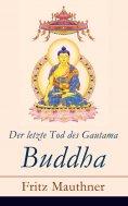 ebook: Der letzte Tod des Gautama Buddha