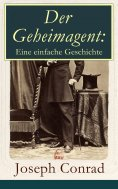 eBook: Der Geheimagent: Eine einfache Geschichte