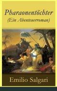eBook: Pharaonentöchter (Ein Abenteuerroman)