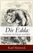 ebook: Die Edda (Nordische Mythologie und Epos)