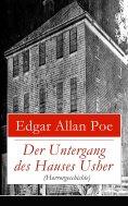 eBook: Der Untergang des Hauses Usher (Horrorgeschichte)