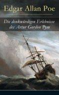 eBook: Die denkwürdigen Erlebnisse des Artur Gordon Pym