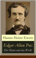 eBook: Edgar Allan Poe: Der Mann und das Werk