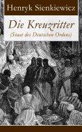 ebook: Die Kreuzritter (Staat des Deutschen Ordens)
