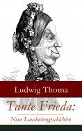 eBook: Tante Frieda: Neue Lausbubengeschichten