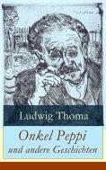 eBook: Onkel Peppi und andere Geschichten
