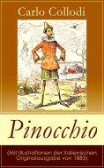 eBook: Pinocchio (Mit Illustrationen der italienischen Originalausgabe von 1883)
