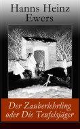 eBook: Der Zauberlehrling oder Die Teufelsjäger