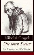 eBook: Die toten Seelen - Ein Klassiker der Weltliteratur