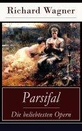 eBook: Parsifal - Die beliebtesten Opern