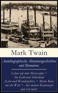 eBook: Autobiographische Abenteuergeschichten und Memoiren