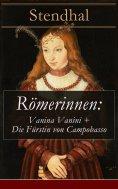 ebook: Römerinnen: Vanina Vanini + Die Fürstin von Campobasso