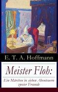 eBook: Meister Floh: Ein Märchen in sieben Abenteuern zweier Freunde