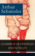 ebook: Gesammelte Erzählungen und Novellen
