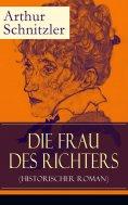 eBook: Die Frau des Richters (Historischer Roman)