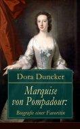 eBook: Marquise von Pompadour: Biografie einer Favoritin