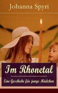 ebook: Im Rhonetal - Eine Geschiche für junge Mädchen