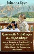 ebook: Gesammelte Erzählungen aus Alpengebirge