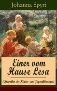 ebook: Einer vom Hause Lesa (Klassiker der Kinder- und Jugendliteratur)